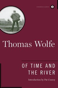 Of Time And The River: A Legend of Man's Hunger in His Youth