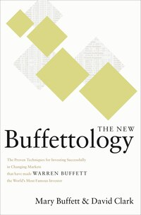 The New Buffettology: How Warren Buffett Got and Stayed Rich in Markets Like This and How You Can…