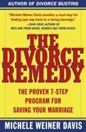 Book The Divorce Remedy: The Proven 7-Step Program for Saving Your Marriage by Michele Weiner Davis