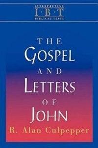 The Gospel & Letters Of John