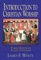 Introduction To Christian Worship: