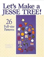 Lets Make A Jesse Tree: LETS MAKE A JESSE TREE