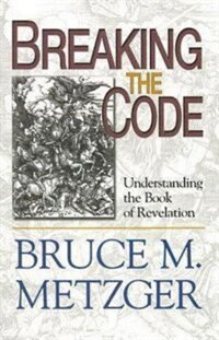 Breaking The Code Participant's Book: Understanding The Book Of Revelation