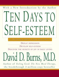 Ten Days To Self-Esteem