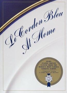 Book Le Cordon Bleu At Home by Bleu, Le Cordon