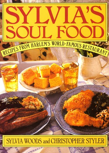 Sylvia's Soul Food by Sylvia Woods