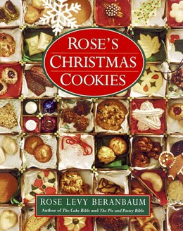 Book Rose's Christmas Cookies by Rose Levy Beranbaum