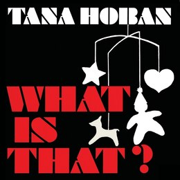 Book What Is That? by Tana Hoban