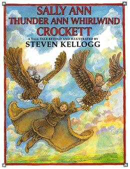 Book Sally Ann Thunder Ann Whirlwind Crockett by Steven Kellogg