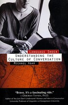 Language Shock: Understanding The Culture Of Conversation