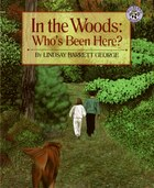 In The Woods: Who's Been Here?: Whos B