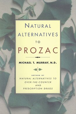 Book Natural Alternatives (p Rozac) To Prozac by Michael & N D Murray