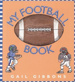 Book My Football Book by Gail Gibbons