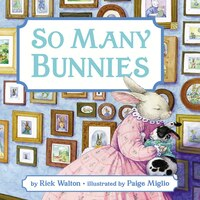 So Many Bunnies Board Book (rpkg): A Bedtime ABC and Counting Book