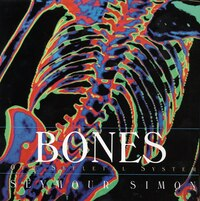 Bones: Our Skeletal System