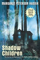 Shadow Children (Boxed Set): Among the Hidden; Among the Impostors; Among the Betrayed; Among the…