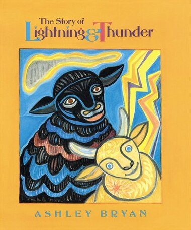 The Story of Lightning and Thunder de Ashley Bryan