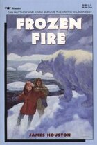 Frozen Fire: A Tale Of Courage