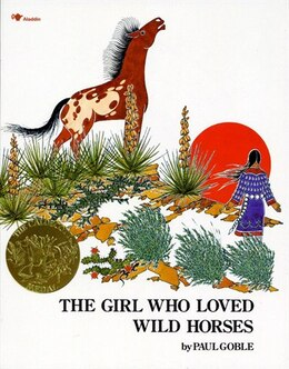 Book The Girl Who Loved Wild Horses by Paul Goble