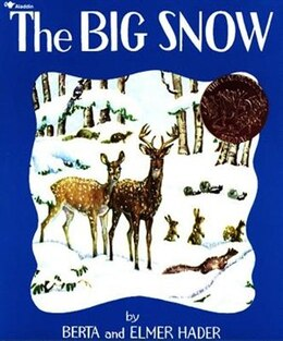 Book The Big Snow by Berta Hader