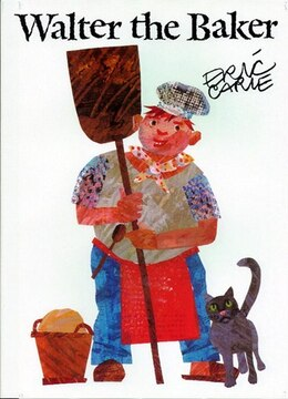 Book Walter the Baker by Eric Carle