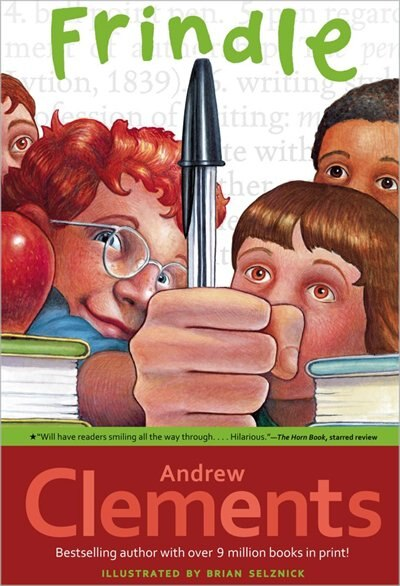Frindle by Andrew Clements