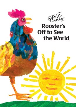 Book Rooster's Off to See the World by Eric Carle