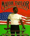 Major Taylor, Champion Cyclist by Lesa Cline-Ransome