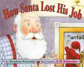 How Santa Lost His Job by Stephen Krensky
