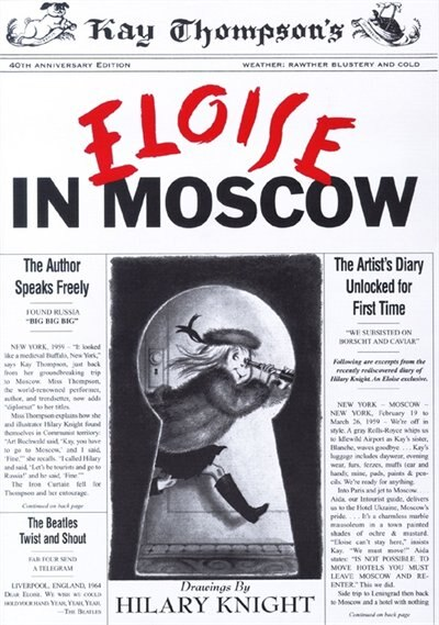 Eloise in Moscow by Kay Thompson