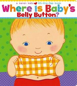 Book Where Is Baby's Belly Button? by Karen Katz