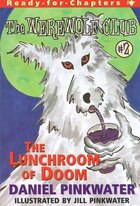 The Lunchroom of Doom: Ready-for-chapters #2