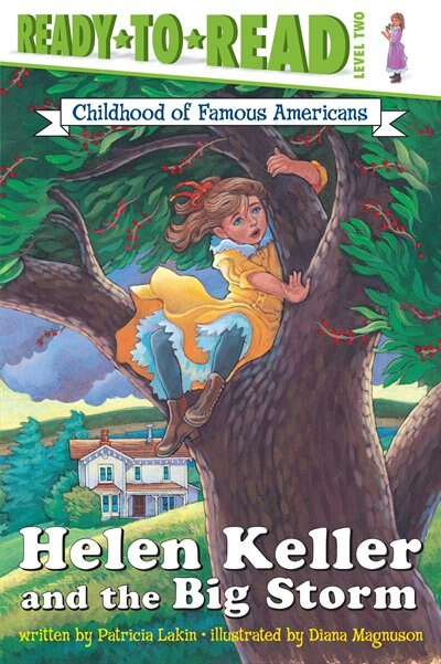 Helen Keller And The Big Storm by Patricia Lakin