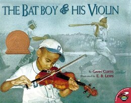 Book The Bat Boy And His Violin by Gavin Curtis