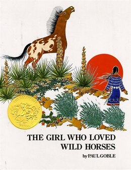 Book Girl Who Loved Wild Horses by Paul Goble