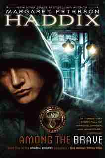 Among the Brave by Margaret Peterson Haddix