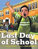 The Last Day of School by Louise Borden