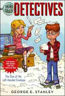 The Clue of the Left-Handed Envelope/The Puzzle of the Pretty Pink Handkerchief: Third-grade Detectives #1-2 by George E. Stanley