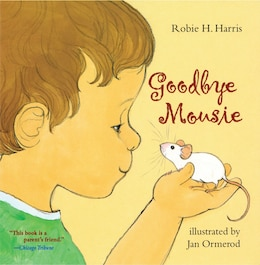 Book Goodbye Mousie by Robie H. Harris