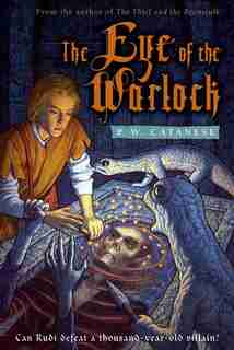 The Eye of the Warlock: A Further Tales Adventure by P. W. Catanese