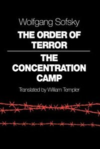 Book The Order of Terror: The Concentration Camp by Wolfgang Sofsky