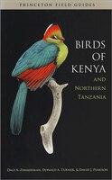 Birds of Kenya and Northern Tanzania: Field Guide Edition
