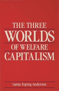 The Three Worlds of Welfare Capitalism