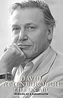 Book Life on Air: Memoirs of a Broadcaster by David Attenborough