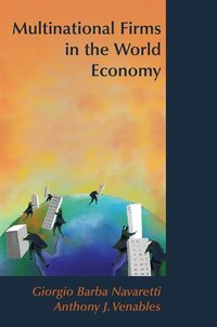 Multinational Firms In The World Economy: Multinational Firms In The Wor