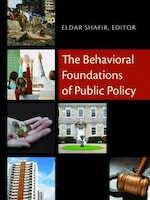 The Behavioral Foundations of Public Policy