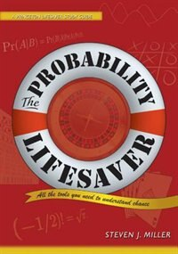 The Probability Lifesaver: All the Tools You Need to Understand Chance