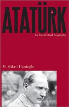 Atatürk: An Intellectual Biography