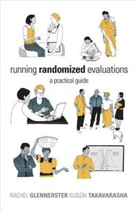 Running Randomized Evaluations: A Practical Guide de Rachel Glennerster