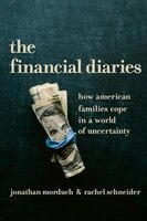 Book The Financial Diaries: How American Families Cope in a World of Uncertainty by Jonathan Morduch